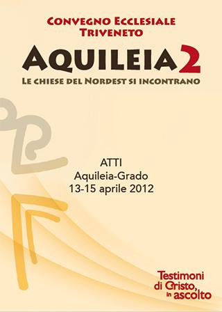 "<span class=""s5_h3_first"">Atti-Convegno-Ecclesiale-Triveneto-Aquileia2-13-15-aprile-2016</span>"