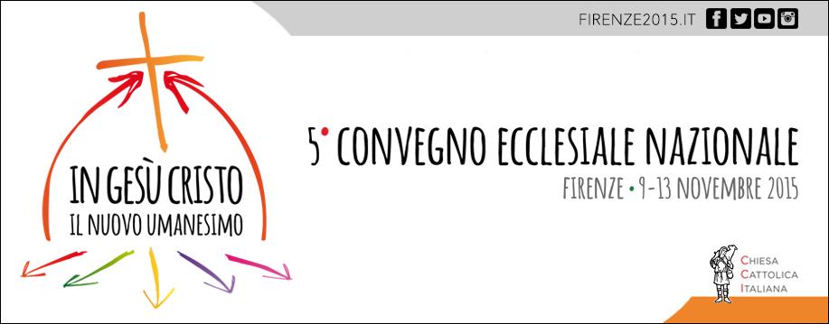 Convegno Ecclesiale Nazionale Firenze